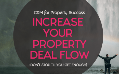 Increase your property deal flow