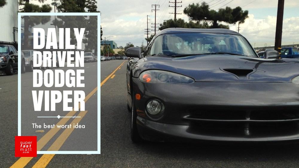 Daily Driven Dodge Viper