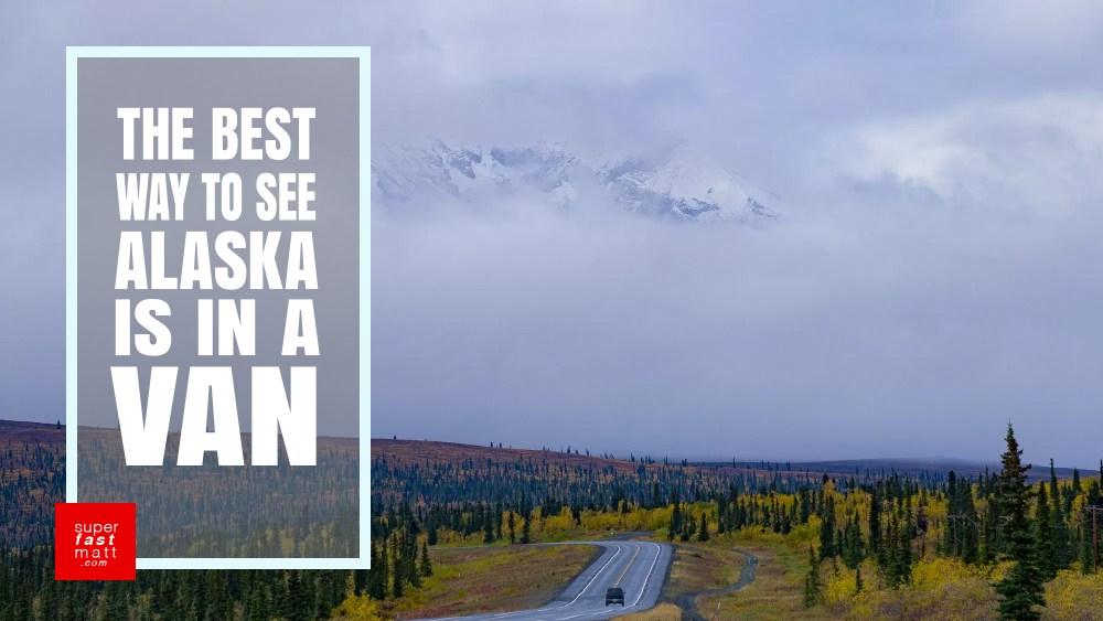 See Alaska in a camper van