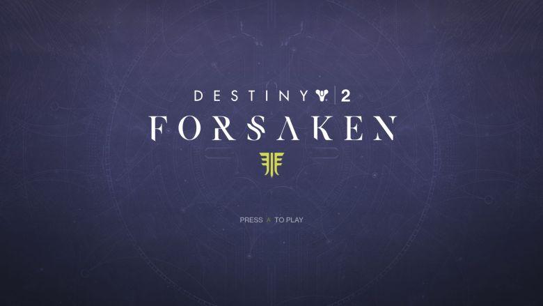 Destiny 2 Forsaken Title Screen