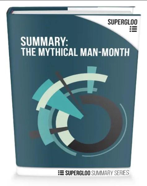 Mythical Man-Month Summary