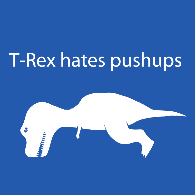 Trex hates pushups Logo Graphic T Shirt  Supergraphictees