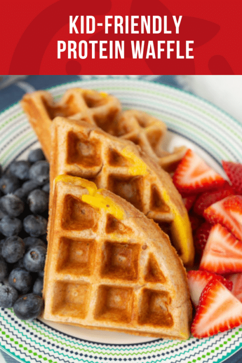 Kid-Friendly Protein Waffle | Healthy Ideas and Recipes for Kids | Picky Eaters