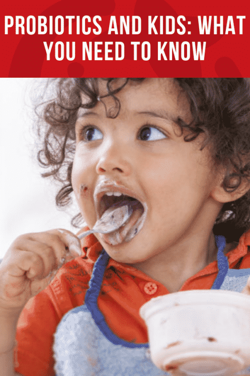 Probiotics and Kids: What You Need to Know | Healthy Ideas and Recipes for Kids | Super Healthy Kids
