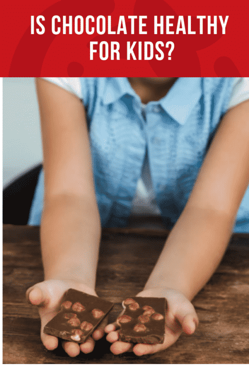 Is Chocolate Healthy For Kids? | Healthy Ideas and Recipes for Kids