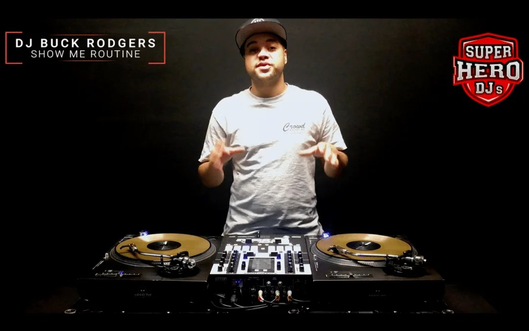 DJ BUCK RODGERS / SHOW ME Routine
