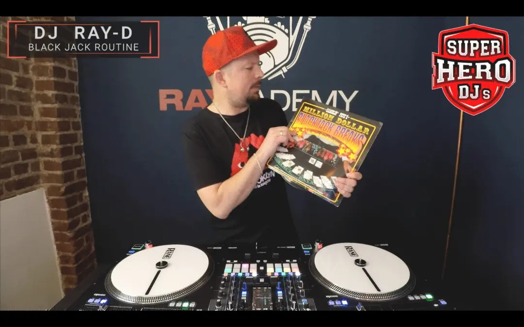 DJ Ray-D – Black Jack Routine