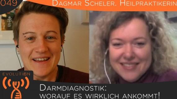 Evolution Radio Show #049: Heilpraktikerin Dagmar Scheler - Darmdiagnostik: Worauf Es Wirklich Ankommt