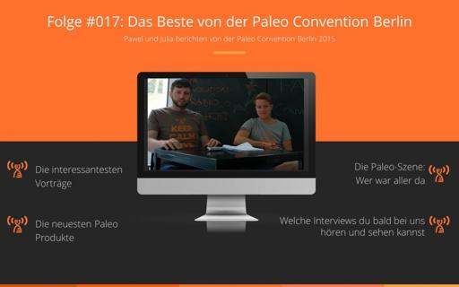 Evolution Radio Show FOLGE #017: DAS BESTE VON DER PALEO CONVENTION BERLIN
