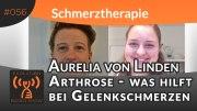 Evolution Radio Show Folge #056: Arthrose - was hilft bei Gelenkschmerzen -Heilpraktikerin Aurelia von Linden