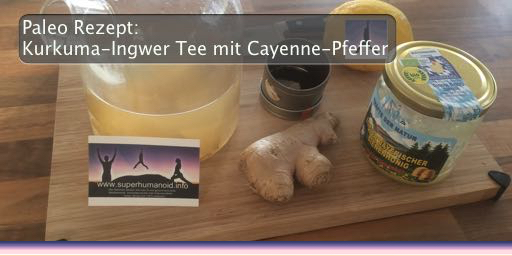 paleo rezept kurkuma ingwer tee mit cayenne pfeffer. Black Bedroom Furniture Sets. Home Design Ideas