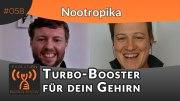 Evolution Radio Show Folge #058: Nootropika: Turbo-Boost für dein Gehirn