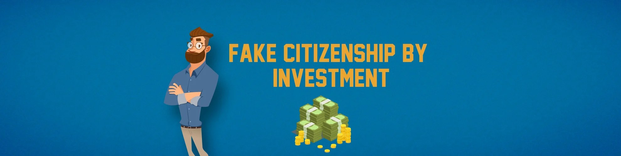 Fake Citizenship By Investment