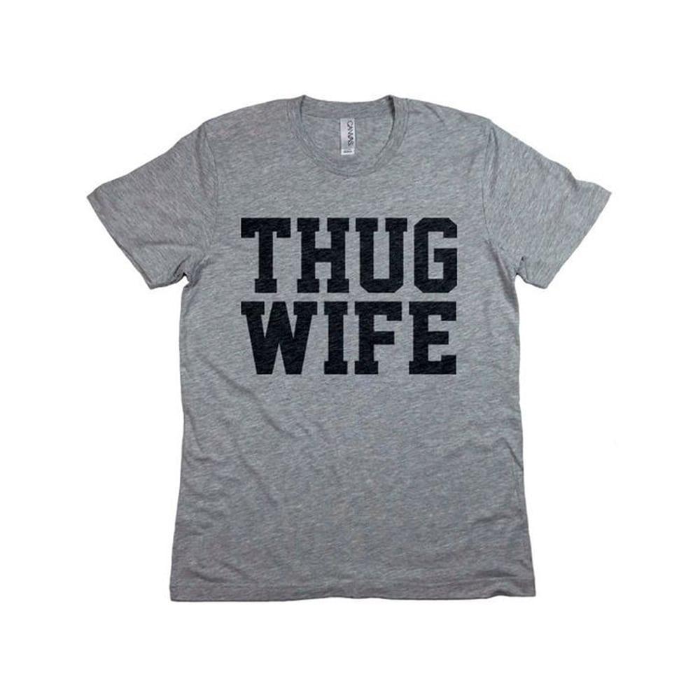 Superior Thug Wife T