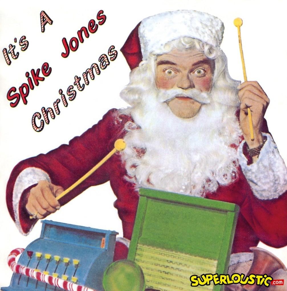 Spike Jones – Jingles Bells Medley (It's a Spike Jones Christmas)