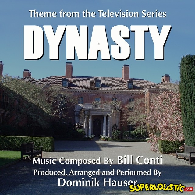 Bill Conti – Dynastie (TV Theme)