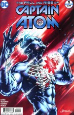 The Fall and Rise of Captain Atom #1
