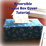 Reversible Tissue Box Cover Tutorial