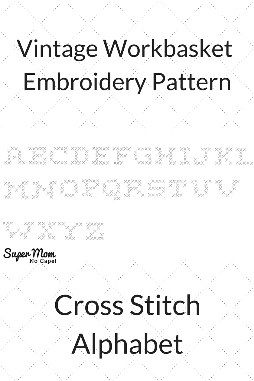Vintage Workbasket Embroidery Pattern - Cross Stitch Alphabet
