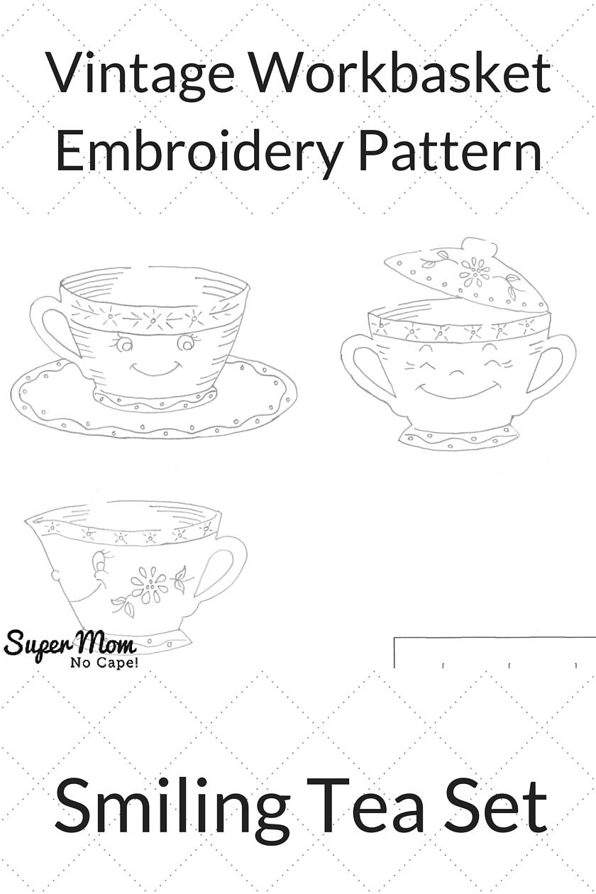 Vintage Workbasket Embroidery Pattern - Smiling Tea Set