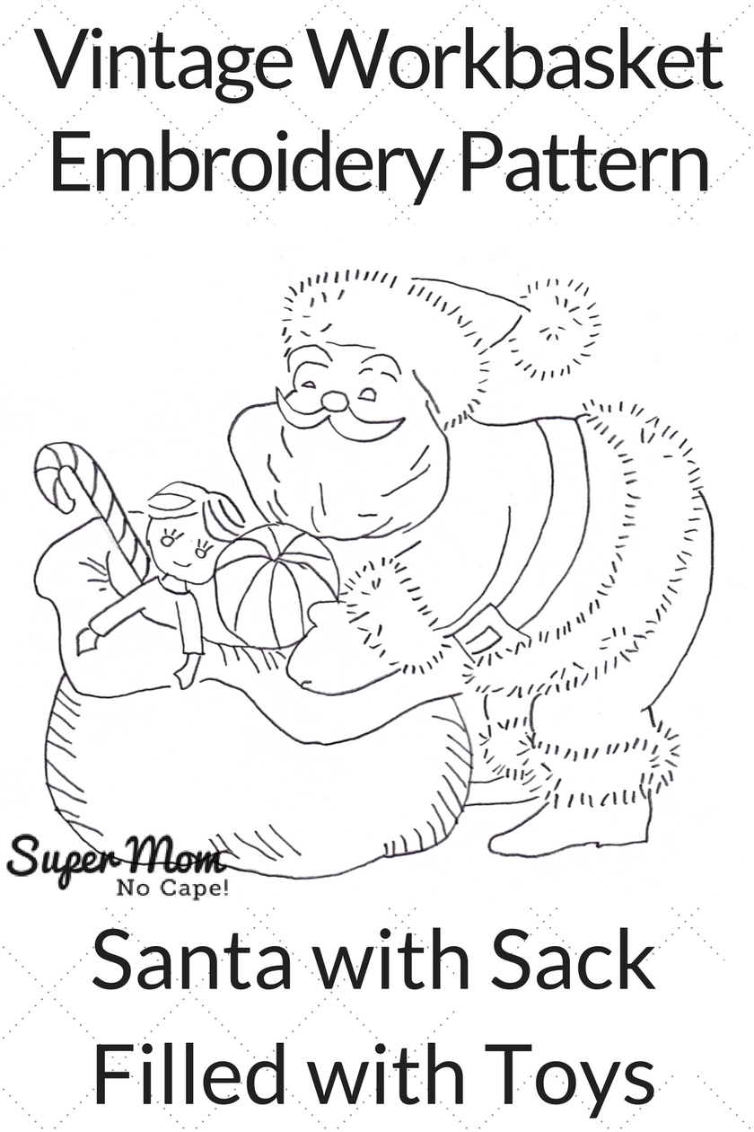 Vintage Workbasket Embroidery Pattern - Santa with Sack filled with toys