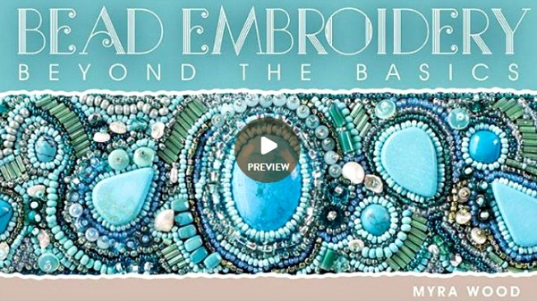 Bead Embroidery Beyond the Basics by Myra Wood Craftsy ad image