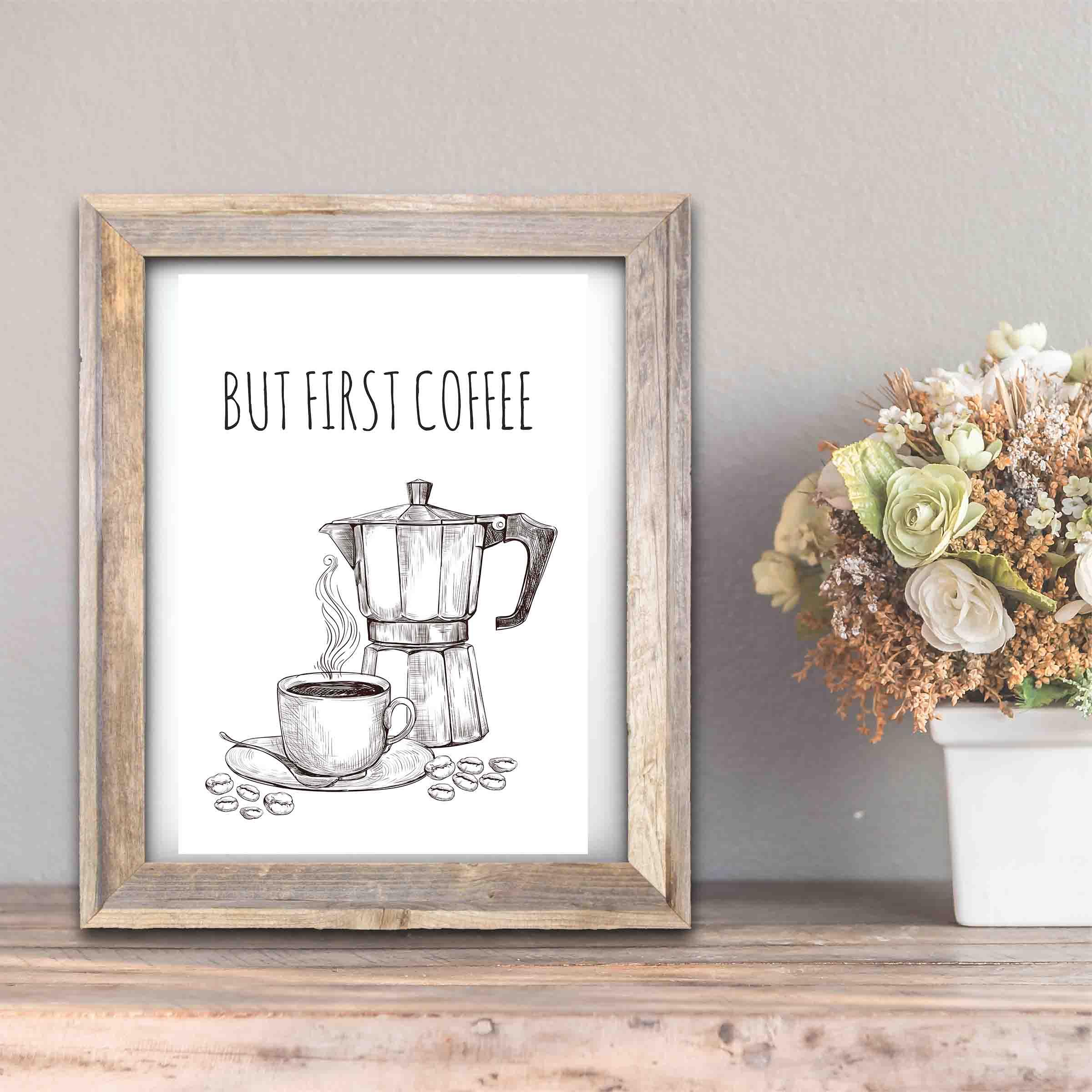 Diy Plakat Do Druku Plakat Z Kawą But First Coffee