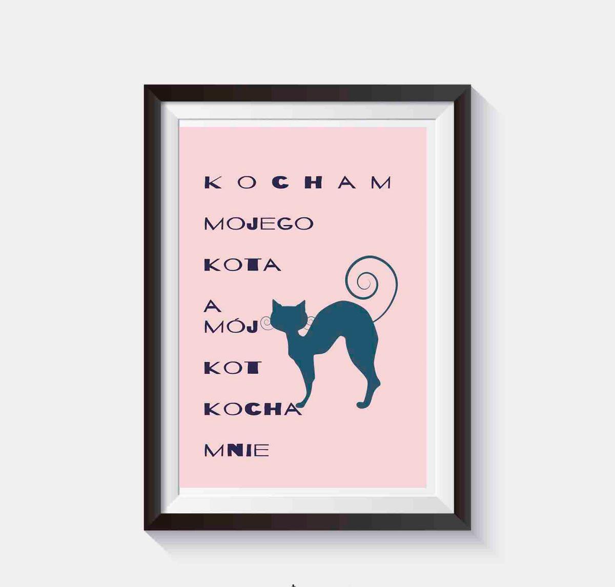 Plakat z sentencją Kocham mojego kota