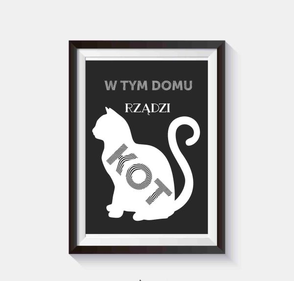 w tym domu rządzi kot zabawny plakat na ścianę