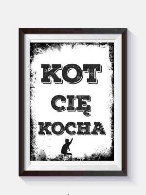 hipsterski plakat na ścianę kot cię kocha
