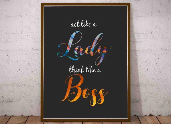 Plakat motywacyjny do biura Myśl jak kobieta, działaj jak szef