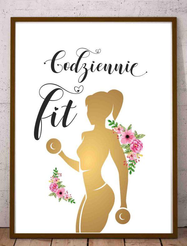 Plakat cytaty motywujące do treningu Codziennie fit