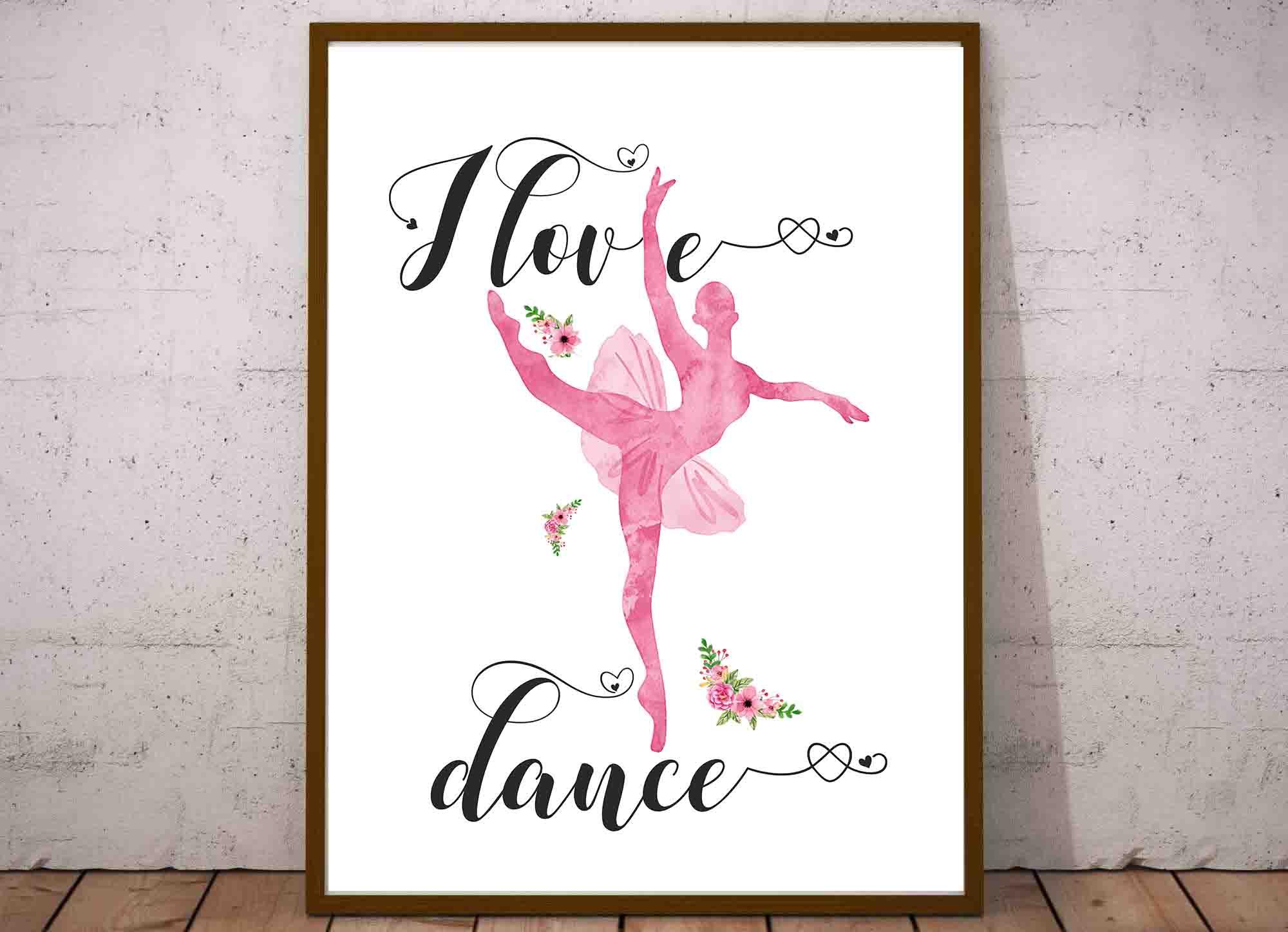 Plakat Baletnica Do Pobrania I Love Dance