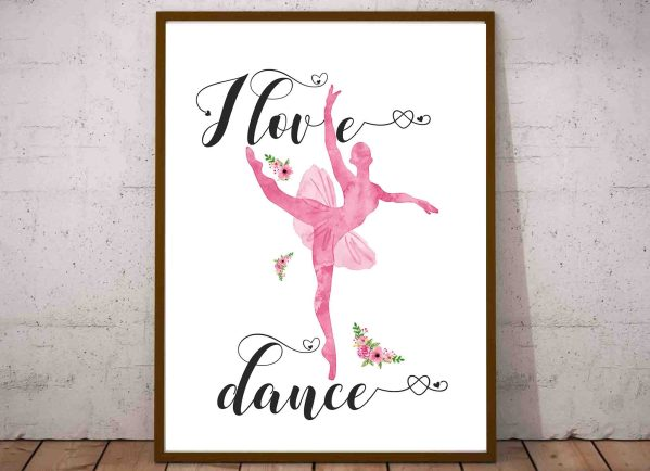 Plakat baletnica do pobrania I love dance