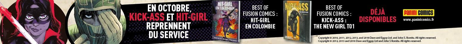 Panini Comics : Hit-Girl 1 : En Colombie et Kick-Ass: The New Girl - tome 01