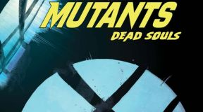 New Mutants Dead Souls #5 Review