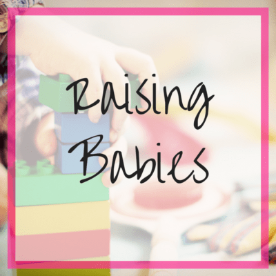 Raising Babies, Tips and Tricks for Raising Kids, Tips and Tricks for Raising Babies, Super Savvy Sarah