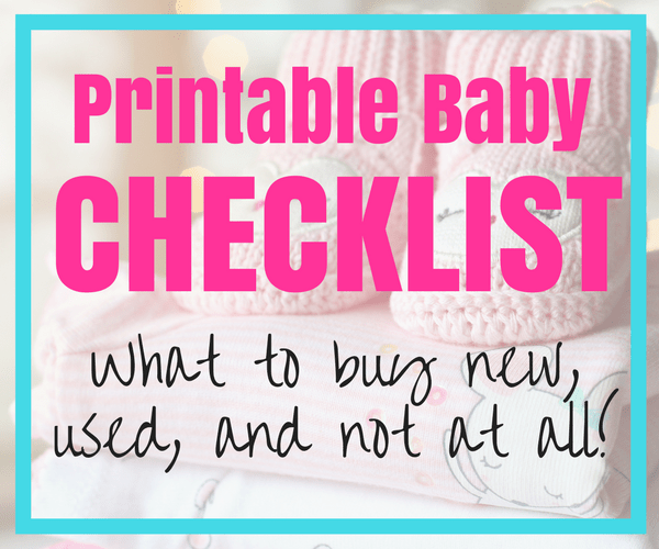 Picture of pink baby clothes and booties with test overlay saying Printable Baby Checklist: What to buy new, used, and not at all