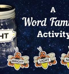 Word Family Fireflies [ 1648 x 2554 Pixel ]