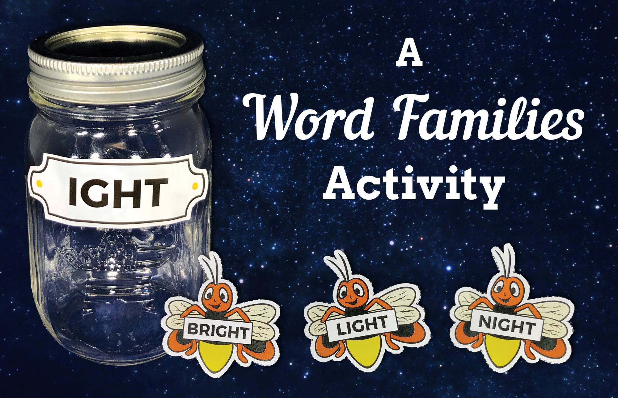 hight resolution of Word Family Fireflies
