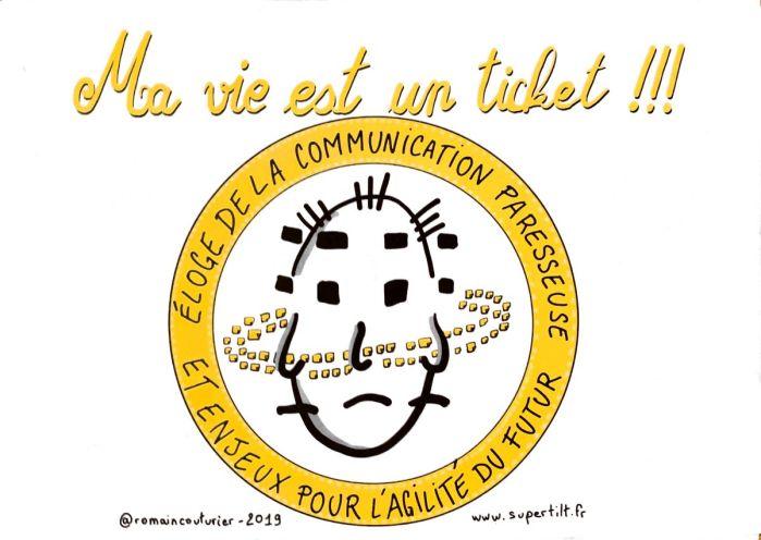 Conférence à Agile Grenoble Ma vie est un ticket