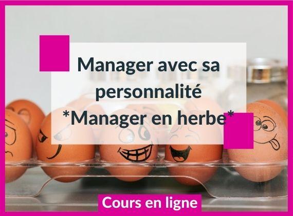 Manager selon sa personnalité
