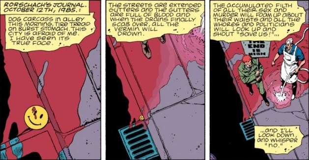 First 3 panels of Watchmen, with Rorschach's dialogue as quoted above. All three panels are overhead shots, with the camera gradually pulling upward to reveal more.