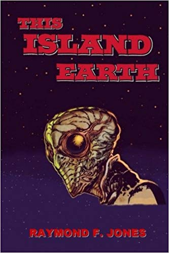 Book cover for This Island Earth, showing the title, author, and a drawing of an alien against a field of stars.