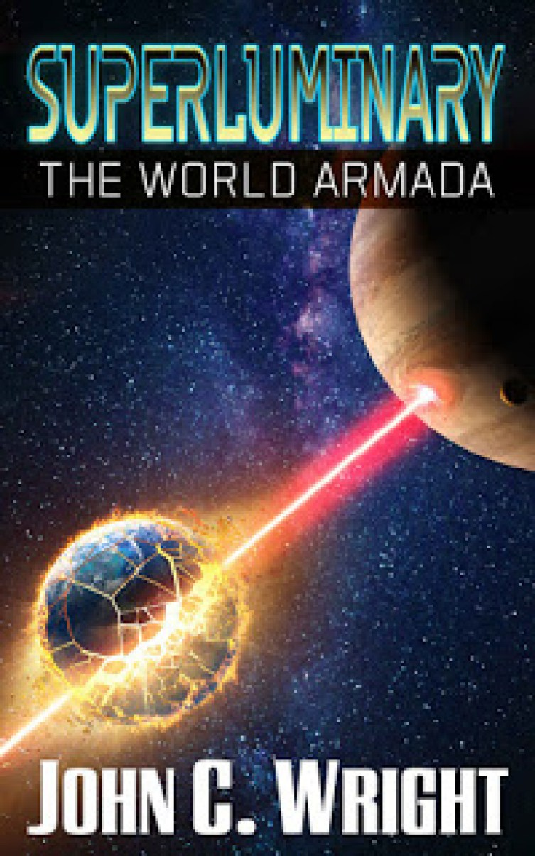 John C. Wright - The World Armada