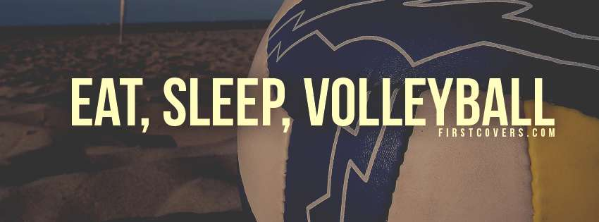 Nice Wallpapers With Quotes For Facebook Eat Sleep Volleyball Cover Hd Wallpapers