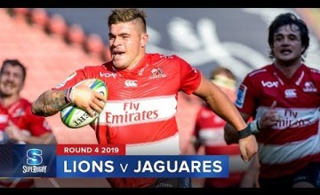 Super Rugby, Super 15 Rugby, Super Rugby Video, Video, Super Rugby Video Highlights ,Video Highlights, Lions , Jaguares , Super15, Super 15, SuperRugby