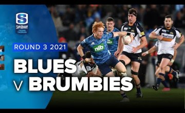 Blues v Brumbies Rd.3 2021 Super rugby Trans Tasman video highlights