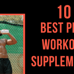 10 Best Pre-Workout Supplements in 2020