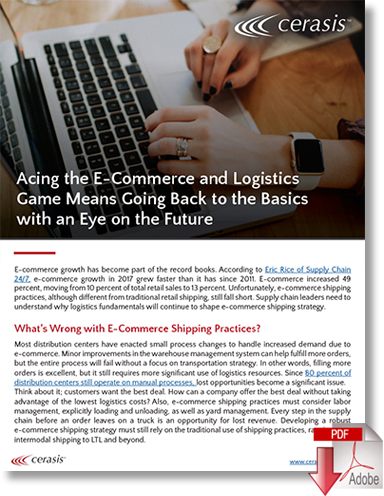 Acing the E-Commerce and Logistics Game Means Going Back to the Basics with an Eye on the Future